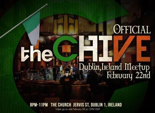 chivemeetup dublin2 Official Dublin Meetup Tickets Available February 5th at 12PM GMT!