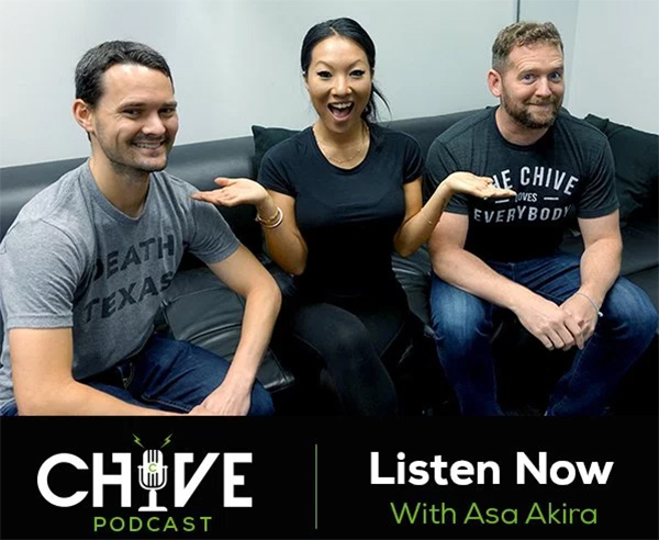 Live podcast with Asa Akira exclusively on Chive