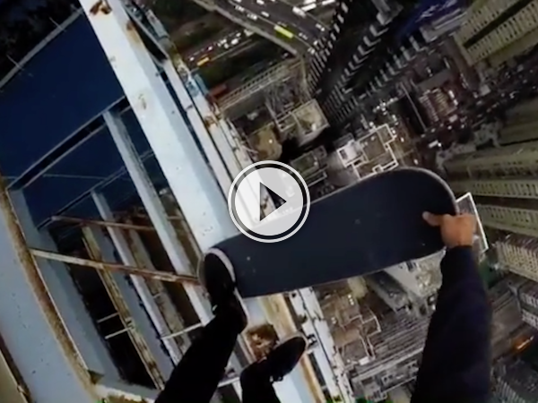 Why would you take your skateboard to the top of a crane? (Video)