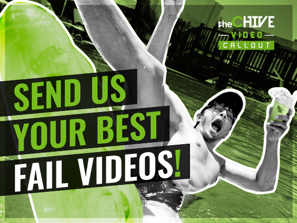the chive callout fail videos 600x450 Video Callout: Send us your best fail videos!
