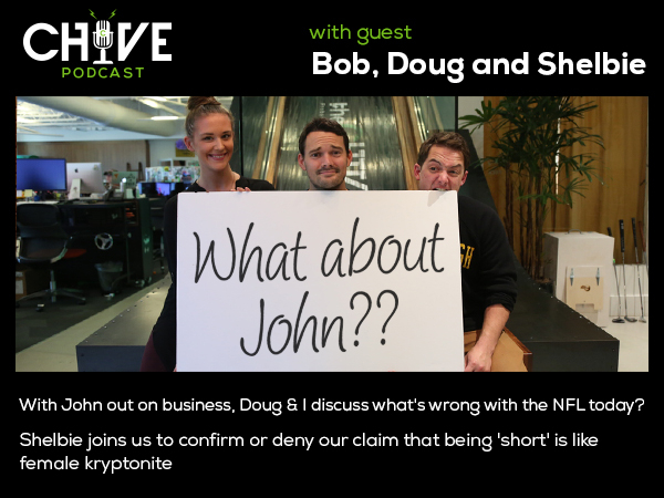 600x450 podcast NFL issues, the truth about being short, surviving Thanksgiving, & John MIA on theCHIVE Podcast