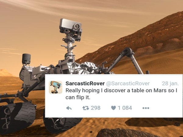 Sarcastic Rover is Mars' sassiest robot (23 Photos)