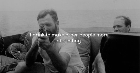 Some of the best quotes from Ernest Hemingway (18 Photos)