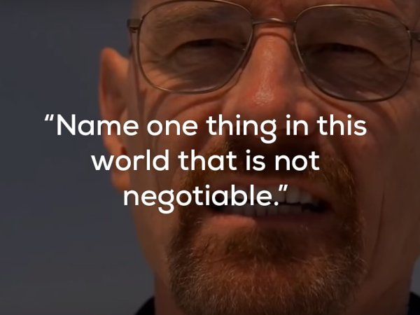 17 badass quotes from Breaking Bad's Walter White (17 Photos)