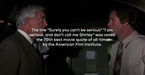 Facts about the film Airplane!