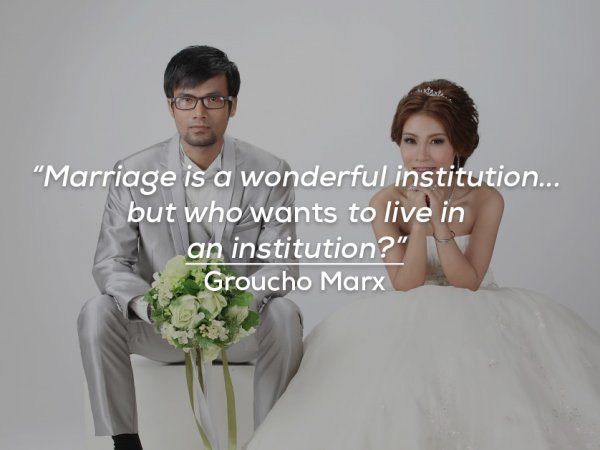 A collection of funny quotes about marriage