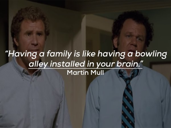 Funny and witty quotes about being in a family