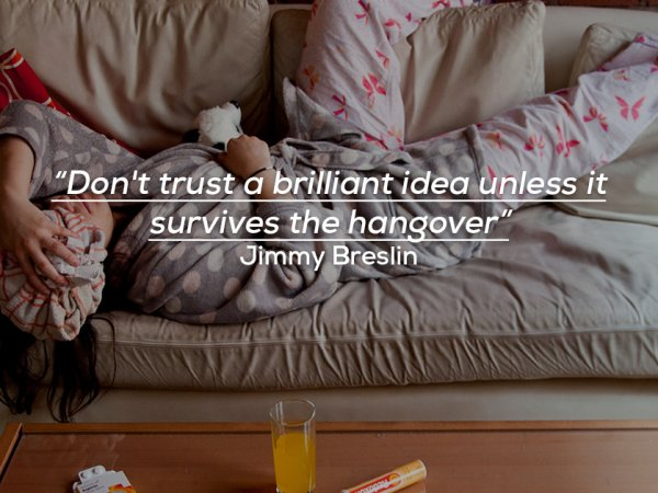 Funny quotes about feeling hungover from famous people
