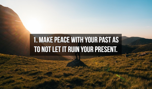 Rules to live by to get the most out of life (18 Photos)