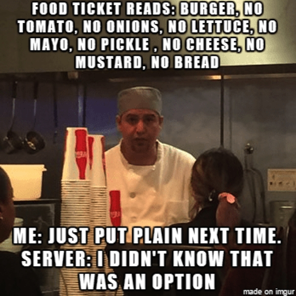 memes that perfectly sum up the foh vs boh service industry feud xx photos 3 Memes that perfectly sum up the FOH vs. BOH battle (50 Photos)