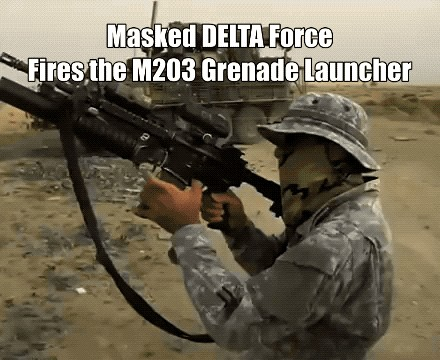 M203 grenade launcher GIF 01 text D fires 2 5 Delta Force shows why they are the ultimate Shadow Warriors (6 GIFs / Video)