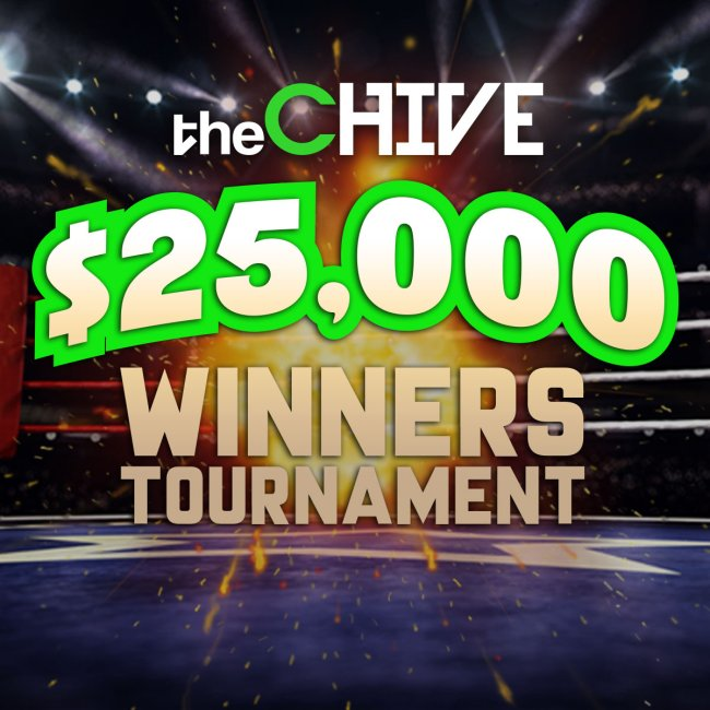 theCHIVE's $25,000 Winners Tournament starts MONDAY!