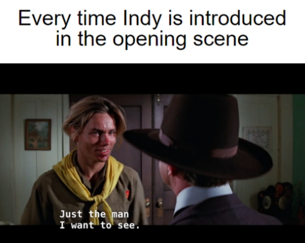 indiana jones 24 These Indiana Jones memes belong in a museum, damnit! (30 Photos)