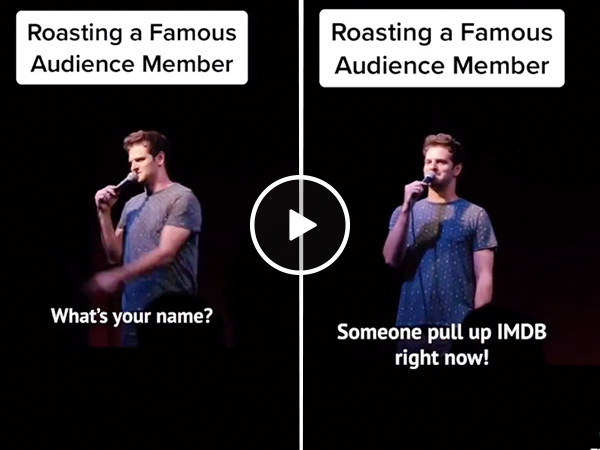 Comedian ROASTS audience member... who was a super famous director (Video)